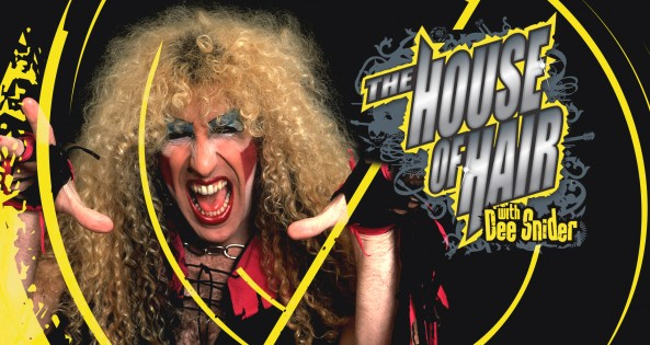 House of Hair hosted by Dee Snider