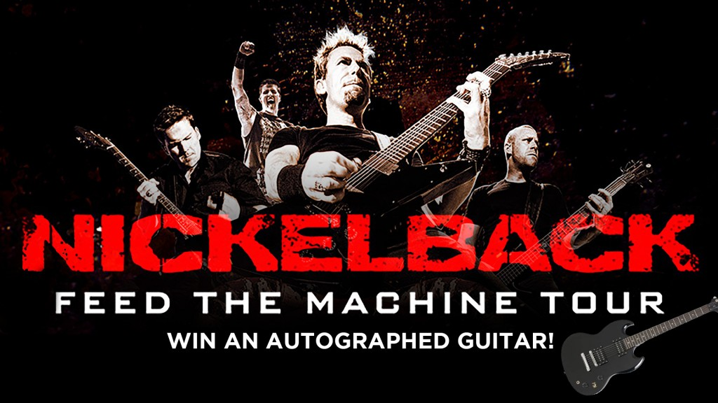 Win an autographed Nickelback guitar and tickets to the show